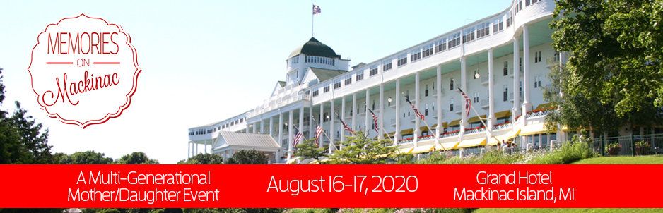 Memories on Mackinac - NEW DATES!